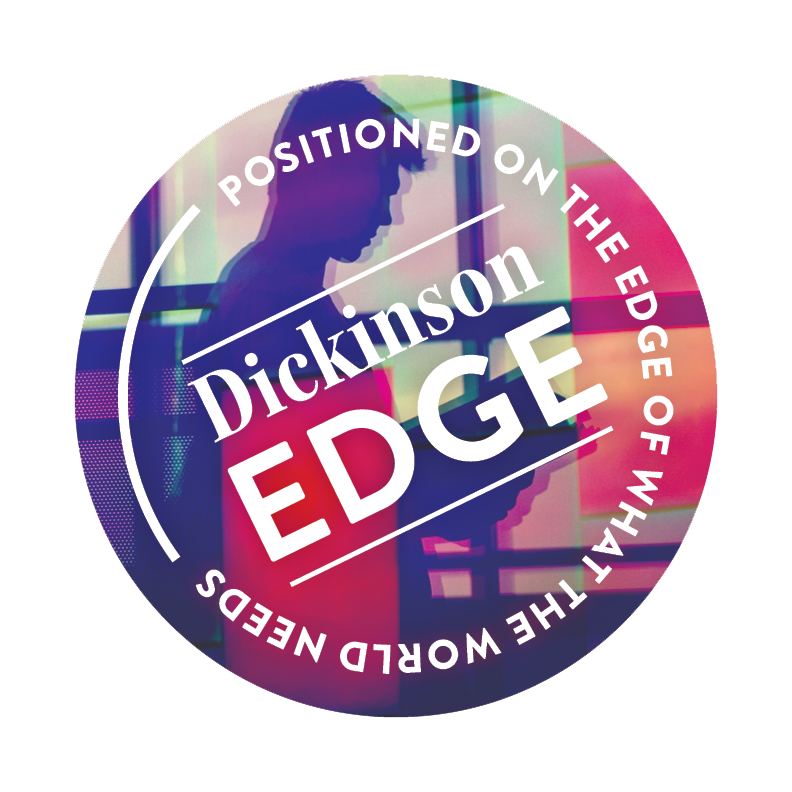 Dickinson Edge - Positioned on the edge of what the world needs