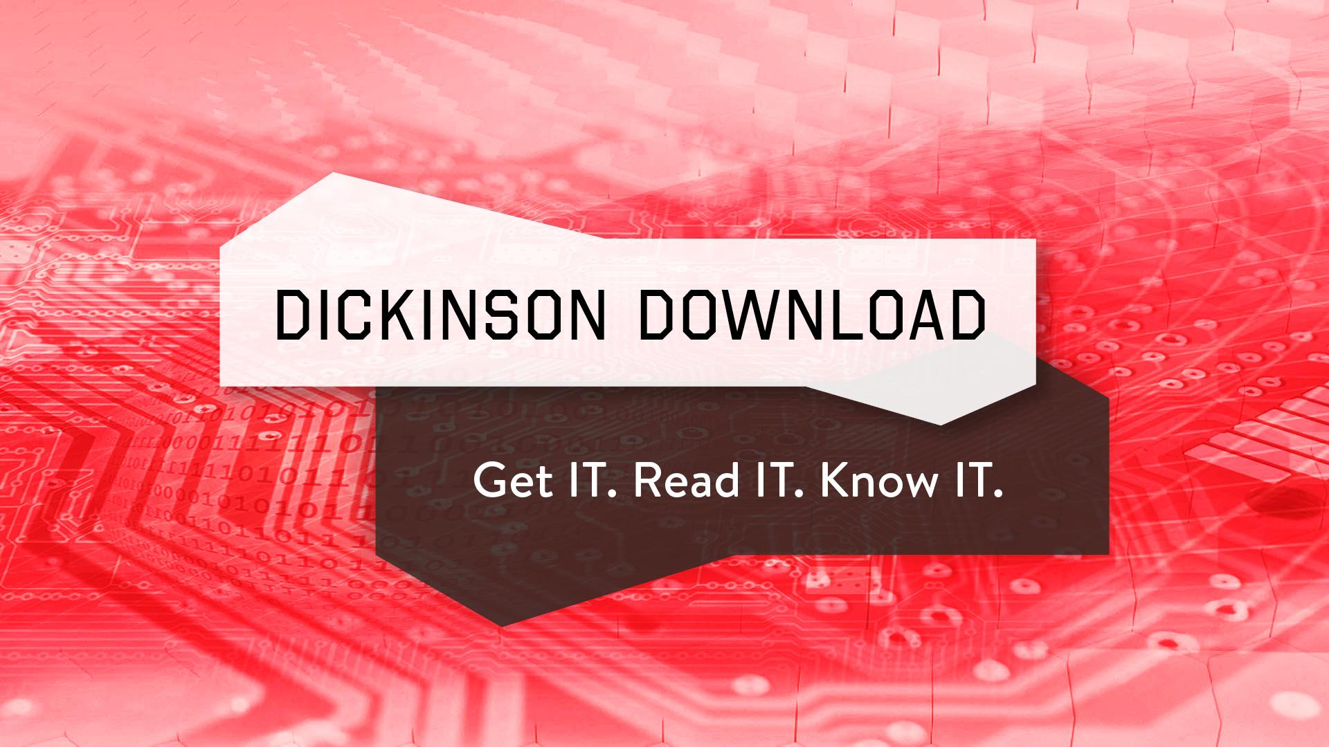 The Dickinson Download Masthead
