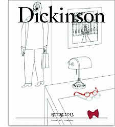 An image of the cover of the 2013 spring issue of Dickinson Magazine.