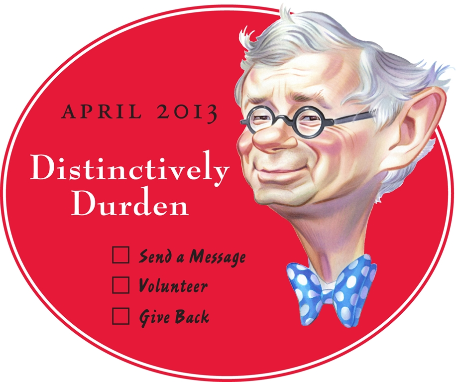 "To celebrate 14 years of service from President William G. Durden '71 and Elke Durden, Dickinson is naming April ""Distinctively Durden Month."""