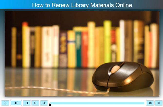 Tutorial: How to Renew Library Materials Online
